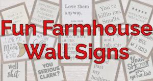 Funny Farmhouse Signs