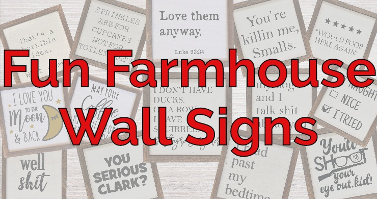 Introducing Our Fun New Line of Rustic/Farmhouse Signs